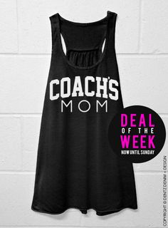Coach's Mom - Black Flowy Tank Top #mothersday #present #gifts #etsy #ideas