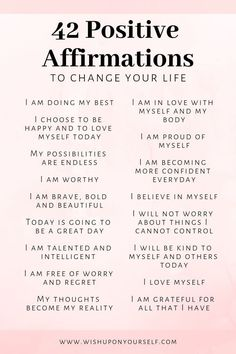 Change your life with these 42 affirmations. Affirmations will help you become the person you are destined to be. Change your life with these 42 affirmations. Affirmations will help you become the person you are destined to be. Positive Affirmations Quotes, Self Love Affirmations, Affirmation Quotes, Positive Mantras, Affirmations For Women, Law Of Attraction Affirmations, Healing Affirmations, Positive Quotes For Women, Positive Changes