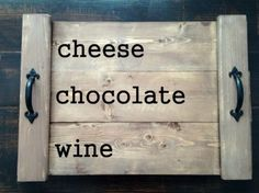 Cheese, chocolate, and wine are my basic food groups. Very sturdy, 20.5 x 14 wood pallet serving tray, 3/4 thick with handles. This rustic serving