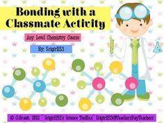 Use this activity to teach your students the art of chemical bonding. This product includes 12 cards with elements students can use to learn about ...