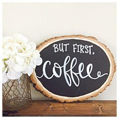 But first, coffee wood slice on Etsy #coffee #sign