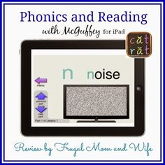 Frugal Mom and Wife: Phonics and Reading with McGuffey for iPad Review!
