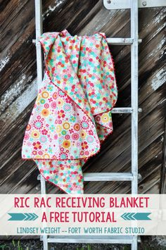 Fort Worth Fabric Studio: Ric Rac Receiving Blanket Tutorial