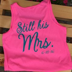 Monogram tank top, wedding tank top, vow renewal, renew vows, anniversary, wedding, tank top, wedding, still his mrs, celebrating vow renewa