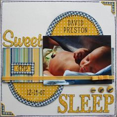 sleeping baby scrapbook ideas | Sweet Sleep - Scrapbook.com | scrapbook ideas