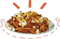 A poutine is a combo of french fries + gravy & curd cheese.  Poutine La Banquise in Montreal is quite popular.