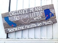 Long Distance Love Quotes : Reclaimed Drift Wood Sign-Distance Means So Little When Someone Means so Much Re Diy Projects For Boyfriend, Diy Projects To Try, Cute Crafts, Diy And Crafts, Arts And Crafts, Long Distance Love Quotes, Crafty Craft, Crafting, Best Friend Gifts