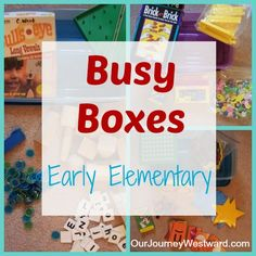 Busy Boxes for Early Elementary | Helpful for having multiple kids of different ages at home