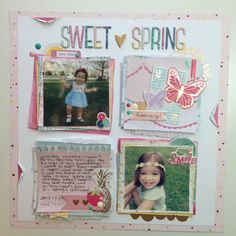 Sweet Spring Dear Lizzy Serendipity Layout and Process Video