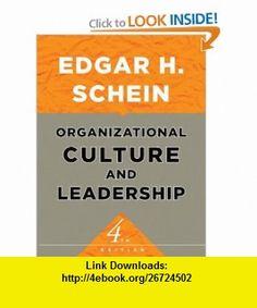 Organizational Culture and Leadership (The Jossey-Bass Business  Management Series) (9780470190609) Edgar H. Schein , ISBN-10: 0470190604  , ISBN-13: 978-0470190609 ,  , tutorials , pdf , ebook , torrent , downloads , rapidshare , filesonic , hotfile , megaupload , fileserve