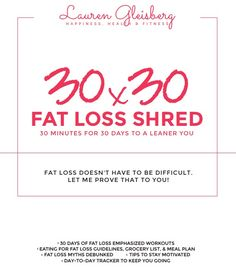 30x30 Fat Loss Shred | Lauren Gleisberg | Happiness, Health, & Fitness