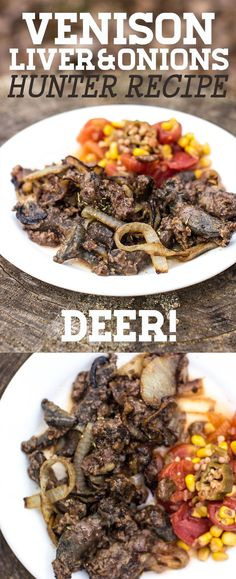 liver&onions if deer