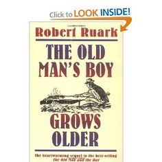 The Old Man's Boy Grows Older: Robert Ruark: 9780805029741: Amazon.com: Books