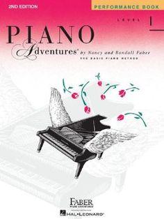 Piano Adventures Performance Book, Level 1: Nancy Faber, Randall Faber: 9781616770808: Amazon.com: Books