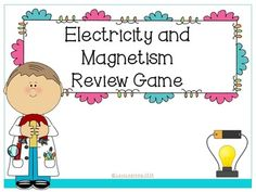 *FREEBIE* This game reviews static electricity, circuits, conductors and insulators, and magnets. Students love it!