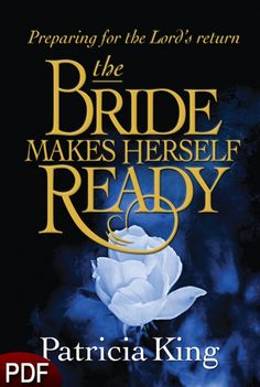 PDF E-Book (DOWNLOAD ITEM) - The Bride Makes Herself Ready -- by Patricia King