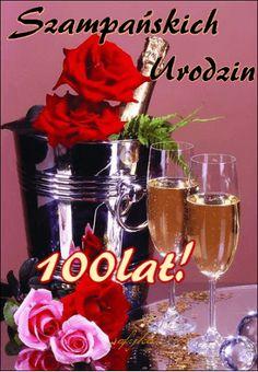 Kartka pod tytułem Urodzinowe 100 Lat! Happy Birthday Messages, Birthday Wishes, Special Day, Champagne, Christmas Cards, Table Decorations, Animation, Hairstyles, Album