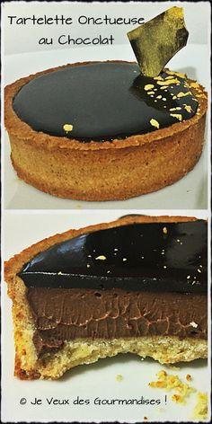 Les Tartelettes Onctueuses au Chocolat – Je Veux des Gourmandises