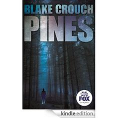 Pines (The Wayward Pines Trilogy Book 1) Kind of creepy but good!