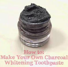 Let's Talk About Lipstick: How to Make Charcoal Whitening Toothpaste