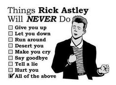 Yea... i just Rick Rolled ya on Pinterest... what ya gonna do about it!?