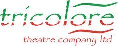 My theatre company Tricolore www.tricolore.org.uk