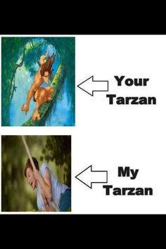 I have another Tarzan @cassie martin *wink**wink* From wednsday!