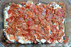 Peace, Love, and Low Carb: Eggplant Lasagna with Meat Sauce