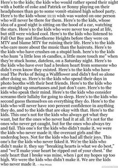Here's to the kids from Pete Wentz. I love this guy