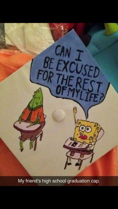 Graduation cap. Spongebob. This is hilarious Graduation Day, Graduation Cap Designs, Graduation Cap Decoration, Graduation Drawing, Graduation Photos, Funny Grad Cap Ideas, Graduation Quotes Funny, Spongebob Squarepants, Spongebob Memes