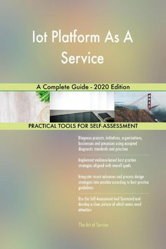 Iot Platform As A Service A Complete Guide - 2020 Edition (eBook) Platform As A Service, Products, Gadget