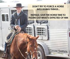 Don't try to force your horse into doing things. Instead give him time to figure out what's expected of him.