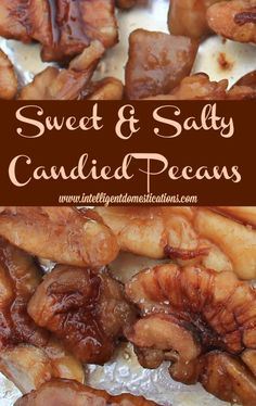 These Sweet & Salty Candied Pecans are addictive! The perfect combination of sweet, salty and crunch which we all love! Great for salad toppings or snacking Pecan Recipes, Candy Recipes, Holiday Recipes, Snack Recipes, Dessert Recipes, Apple Desserts, Candied Pecans Recipe, Good Food, Yummy Food