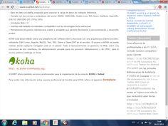 Koha es un SIGB de código fuente abierto bajo licencia GPL creado en 1999 en Nueva Zelanda y desarrollado por una comunidad de programadores y bibliotecarios de todas las partes del mundo.