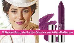 Revelado - Batom Roxo de Paolla Oliveira - Novela Além do Tempo