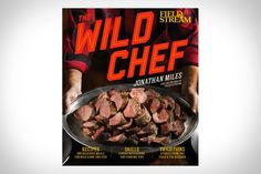 """If you were to approach Ron Swanson and ask him to recommend a cookbook..."" The Wild Chef via Uncrate"