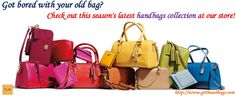 Got bored with your old bag? Check out this season's latest handbags collection at our store!