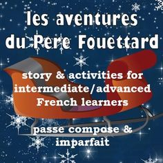 Pre Fouettard is tired of always being the bad guy.  So this year he makes a deal - HE will be delivering the presents and getting to be part of the joy of the season!  What could possibly go wrong?  Find out in this 5-page story with questions and activities.Story is appropriate for intermediate and advanced classes - lots of examples of the pass compos and imparfait.