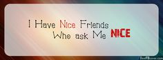I have a nice friend Facebook cover