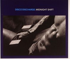 Disco Discharge: Midnight Shift / Various Midnight Shift, High Energy, Various Artists, Dark Side, Album, Dance, Juno Records, Songs, The Originals
