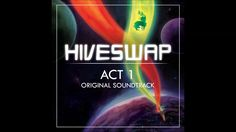 James Roach and Toby Fox - Hiveswap Act 1 OST - full album (2017)