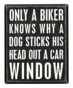 Look at this #zulilyfind! 'Only A Biker Knows' Box Sign #zulilyfinds