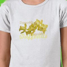 Daffodils girl's tee, yellow daffodils, word art, daffodil, daffodils, spring, girls' white tees, spring tees    $22.45