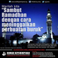 "Marilah kita ""Sambut Ramadhan dengan cara meninggalkan perbuatan buruk"" #RKSambutRamadhan | ""Barang siapa tidak dapat meninggalkan ucapan dan perbuatan dusta (waktu berpuasa) maka Allah tidak membutuhkan lapar dan hausnya. (HR Bukhari)"