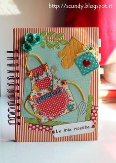 Scundy Scrap and Handmade: Ricettario per la signora Mariella Mini Albums, Homemade Recipe Books, Scrapbook Recipe Book, Recipe Book Covers, Diy And Crafts, Paper Crafts, Scrapbook Albums, Mini Books, Recipe Cards