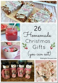 Do you enjoy making homemade gifts at Christmas?  Here are 26 Homemade Edible Christmas Gift ideas to make the holiday Sweet for family and friends!  #DIYChristmas #thetaylorhouse
