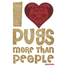PUGS MORE THAN PEOPLE by darklordpug