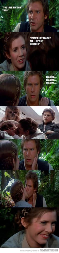 "Solo's sudden realization…Leia's smirk at the end though, like ""Yeah, that's right, I've kissed my own brother."""