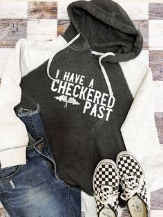 I Have a Checkered Past - Ladies Raglan Sweatshirt - White / Gray — Highline Clothing Co Race Car Quotes, Racing Quotes, Outlaw Racing, New Outfits, Cute Outfits, Motocross Shirts, Kart Racing, Dirt Track Racing, Race Cars