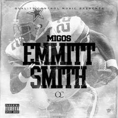 Migos – Emmitt Smith